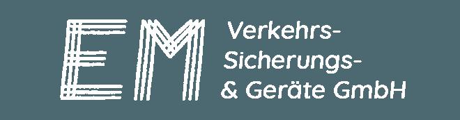 EM Verkehrs- Sicherungs- & Geräte GmbH